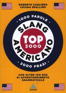 Langenscheidt. Slang americano. Top 3000. Ediz. bilingue