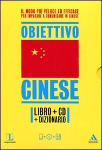 Langenscheidt. Obiettivo cinese. Il cinese in 30 giorni. Con dizionario. Con CD Audio formato MP3