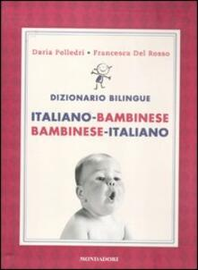 Listadelpopolo.it Dizionario bilingue. Italiano-bambinese, bambinese-italiano Image