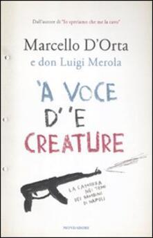 Writersfactory.it 'A voce d' 'e creature. La camorra nei temi dei bambini di Napoli Image