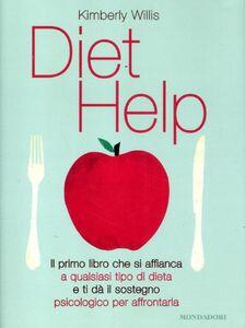 Foto Cover di Diet help, Libro di Kimberly Willis, edito da Mondadori