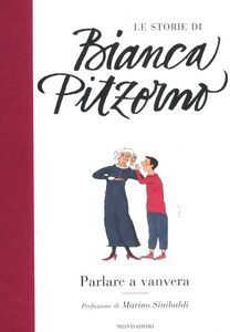 Libro Parlare a vanvera Bianca Pitzorno