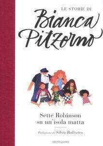 Libro Sette Robinson su un'isola matta Bianca Pitzorno
