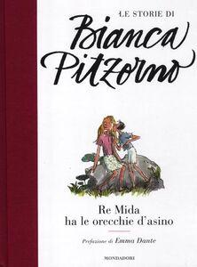 Libro Re Mida ha le orecchie d'asino Bianca Pitzorno