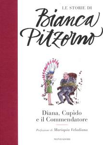 Libro Diana, Cupìdo e il commendatore Bianca Pitzorno