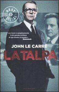Foto Cover di La talpa, Libro di John Le Carré, edito da Mondadori