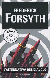 Libro L' alternativa del diavolo Frederick Forsyth