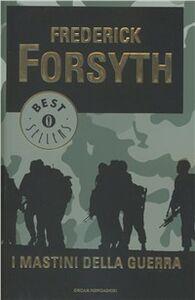 Libro I mastini della guerra Frederick Forsyth