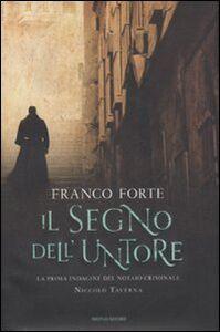 Foto Cover di Il segno dell'untore, Libro di Franco Forte, edito da Mondadori