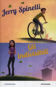 Libro Gli indivisibili Jerry Spinelli