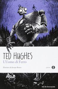 Libro L' uomo di ferro Ted Hughes