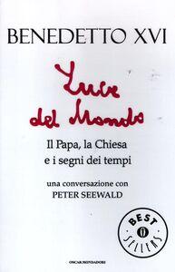 Libro Luce del mondo. Il papa, la Chiesa e i segni dei tempi. Una conversazione con Peter Seewald Benedetto XVI (Joseph Ratzinger) , Peter Seewald