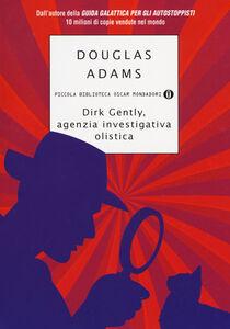 Libro Dirk Gently, agenzia investigativa olistica Douglas Adams