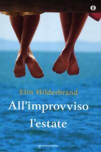 Libro All'improvviso l'estate Elin Hilderbrand
