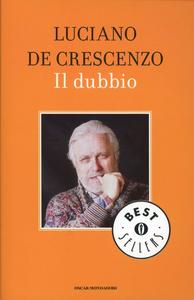 Libro Il dubbio Luciano De Crescenzo