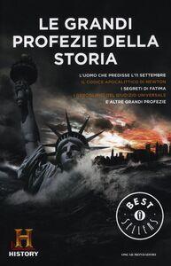 Libro Le grandi profezie della storia. History Channel