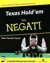 Texas Hold'em per negati
