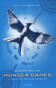 Libro Il canto della rivolta. Hunger games Suzanne Collins