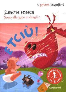 Libro Sono allergico ai draghi! Simone Frasca