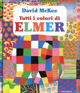 Libro Tutti i colori di Elmer David McKee