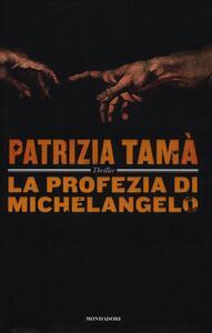 La profezia di Michelangelo