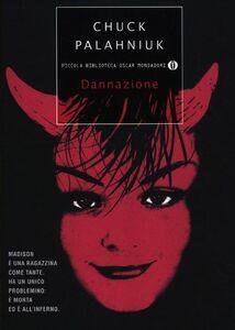 Libro Dannazione Chuck Palahniuk