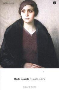 Foto Cover di Fausto e Anna, Libro di Carlo Cassola, edito da Mondadori
