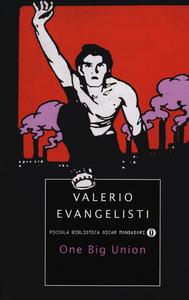 Libro One big union Valerio Evangelisti