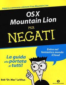 Libro OS X Mountain Lion per negati Bob Levitus