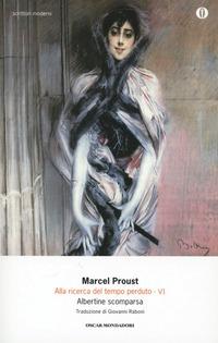Alla ricerca del tempo perduto. Vol. 6: Albertine scomparsa. - Proust Marcel - wuz.it