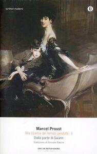 Foto Cover di Alla ricerca del tempo perduto. Vol. 1: Dalla parte di Swann., Libro di Marcel Proust, edito da Mondadori
