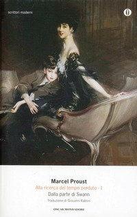 Alla ricerca del tempo perduto. Vol. 1: Dalla parte di Swann. - Proust Marcel - wuz.it