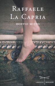 Libro Doppio misto Raffaele La Capria