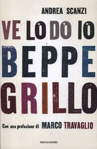Libro Ve lo do io Beppe Grillo Andrea Scanzi