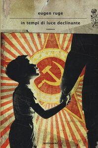 Libro In tempi di luce declinante Eugen Ruge