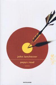 Foto Cover di Pepys Road, Libro di John Lanchester, edito da Mondadori