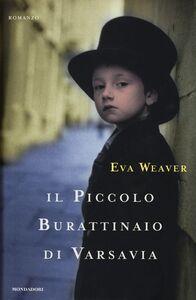 Libro Il piccolo burattinaio di Varsavia Eva Weaver