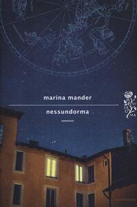 Foto Cover di Nessundorma, Libro di Marina Mander, edito da Mondadori