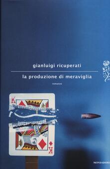 La produzione di meraviglia.pdf