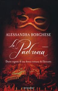 Libro La padrona Alessandra Borghese
