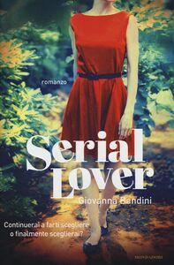 Libro Serial lover Giovanna Bandini