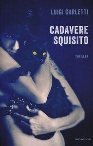 Foto Cover di Cadavere squisito, Libro di Luigi Carletti, edito da Mondadori