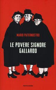 Libro Le povere signore Gallardo Mario Paternostro
