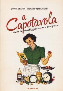 Filippodegasperi.it A capotavola. Storie di cuochi, gastronomi e buongustai Image