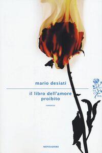 Libro Il libro dell'amore proibito Mario Desiati