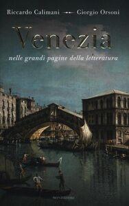 Libro Venezia nelle grandi pagine della letteratura Riccardo Calimani , Giorgio Orsoni