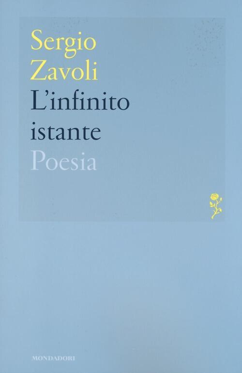 L 39 infinito istante sergio zavoli libro mondadori - Poesia lo specchio ...