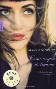 Libro Come acqua di limone Mamen Sánchez