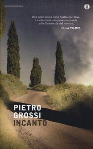 Libro Incanto Pietro Grossi