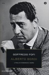 Libro Alberto Sordi. L'Italia in bianco e nero Goffredo Fofi